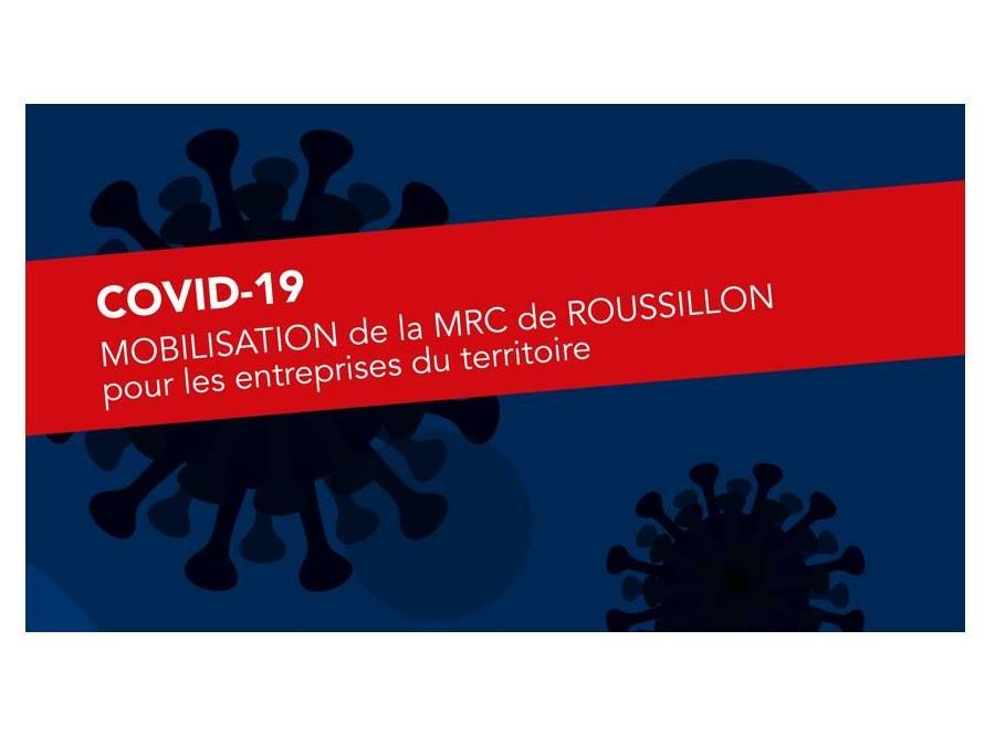 COVID-19 – MRC Mobilisation pour les entreprises